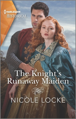 The Knight's Runaway Maiden (Lovers and Legends #11) Cover Image