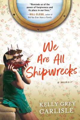 We Are All Shipwrecks: A Memoir Cover Image