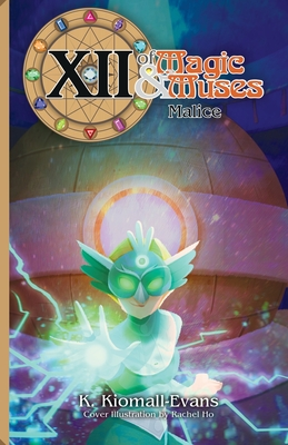 XII Of Magic and Muses Vol 3 Malice Cover Image