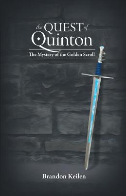 The Quest of Quinton: The Mystery of the Golden Scroll Cover Image