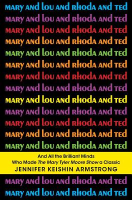 Mary and Lou and Rhoda and Ted Cover