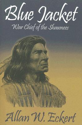 Blue Jacket: War Chief of the Shawnees Cover Image