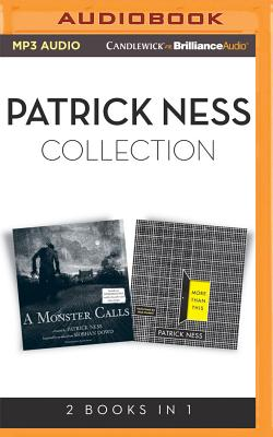 Patrick Ness - Collection: A Monster Calls & More Than This Cover Image