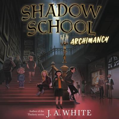 Shadow School: Archimancy Cover Image