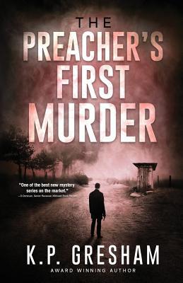 The Preacher's First Murder (Pastor Matt Hayden Mystery) Cover Image