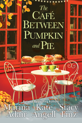 The Café between Pumpkin and Pie (Moonbright, Maine #3) Cover Image