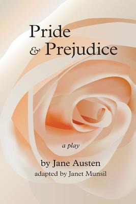 Pride and Prejudice: A Play Cover Image