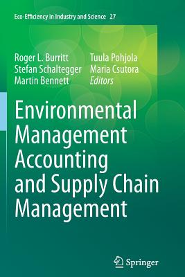 Environmental Management Accounting and Supply Chain Management (Eco-Efficiency in Industry and Science #27) Cover Image