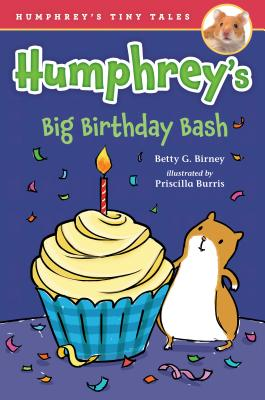 Humphrey's Big Birthday Bash (Humphrey's Tiny Tales #8) Cover Image