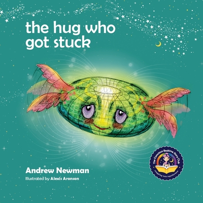 The Hug Who Got Stuck: Teaching children to access their heart and get free from sticky thoughts Cover Image