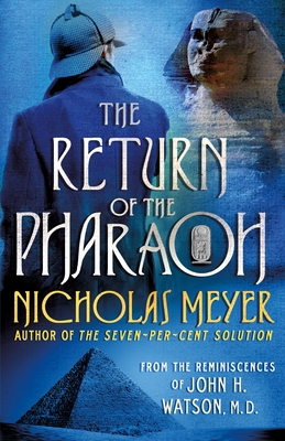The Return of the Pharaoh: From the Reminiscences of John H. Watson, M.D. Cover Image