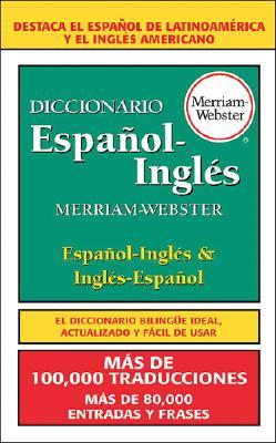 Diccionario Espanol-Ingles Merriam-Webster = Merriam-Webster Spanish-English Dictionary Cover Image