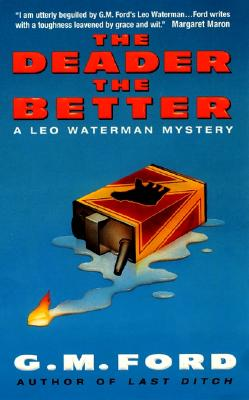 The Deader the Better: A Leo Waterman Mystery Cover Image