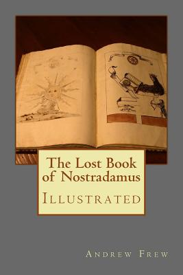 The Lost Book of Nostradamus: Illustrated Cover Image