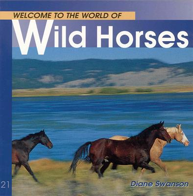 Welcome to the World of Wild Horses Cover