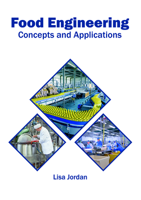 Food Engineering: Concepts and Applications Cover Image