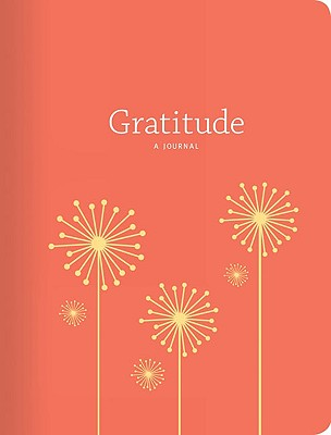 Gratitude: A Journal: (Thankfulness Journal, Journal for Women) Cover Image