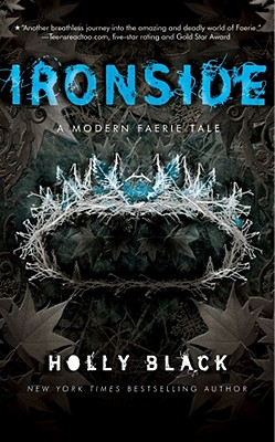 Ironside: A Modern Faerie Tale (Modern Faerie Tales) Cover Image