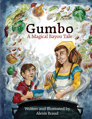 Gumbo: A Magical Bayou Tale Cover Image