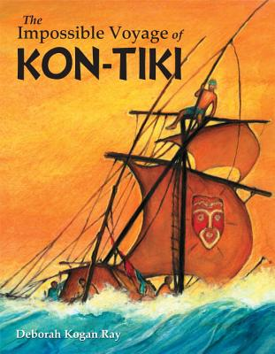The Impossible Voyage of Kon-Tiki Cover Image