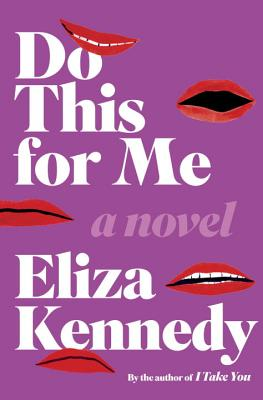 Do This for Me: A Novel Cover Image