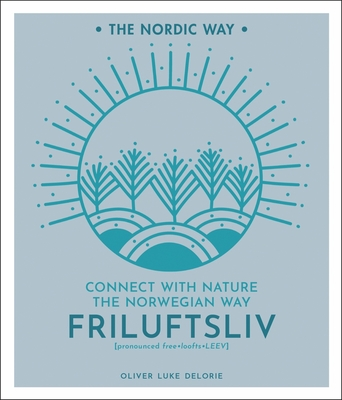 Friluftsliv, 1: Connect with Nature the Norwegian Way Cover Image