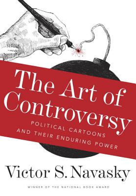 The Art of Controversy: Political Cartoons and Their Enduring Power Cover Image