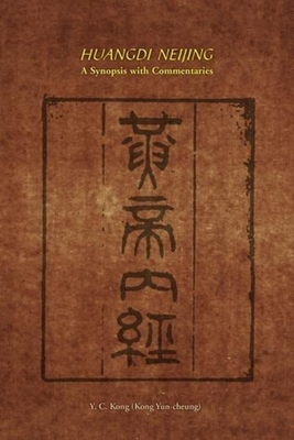 Huangdi Neijing: A Synopsis with Commentaries Cover Image