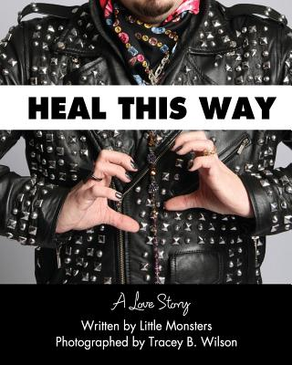 Heal This Way - A Love Story Cover Image