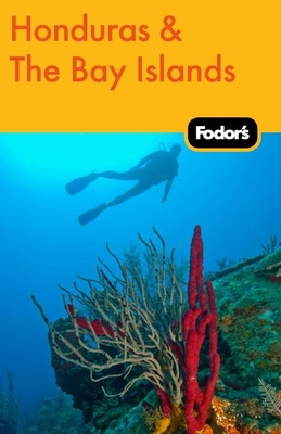 Fodor's Honduras & the Bay Islands Cover