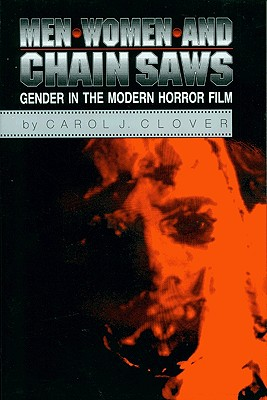 Men, Women, and Chain Saws: Gender in Modern Horror Film Cover Image