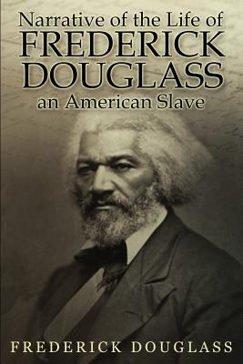 an introduction to the narrative of the life of frederick douglass an american slave Get this from a library narrative of the life of frederick douglass, an american slave [frederick douglass robert g o'meally] -- in the most seminal slave narrative ever written, frederick douglass writes, from my earliest recollection, i date the entertainment of a deep conviction that slavery would not always be able to.
