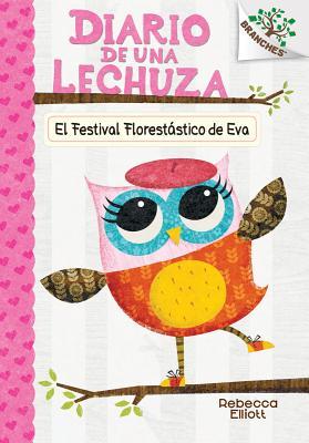 El Festival Florestastico de Eva = Eva's Treetop Festival Cover Image