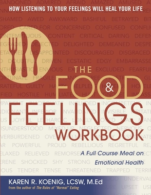 The Food & Feelings Workbook: A Full Course Meal on Emotional Health Cover Image