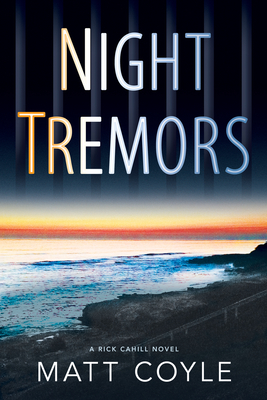Night Tremors (Rick Cahill Thrillers #2) Cover Image