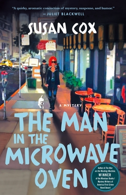 The Man in the Microwave Oven: A Mystery (Theo Bogart Mysteries #2) Cover Image