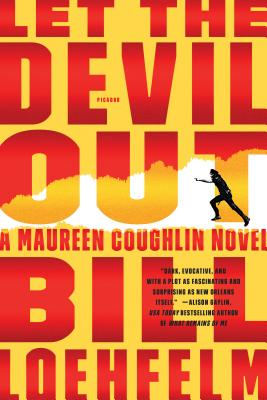 Let the Devil Out: A Maureen Coughlin Novel (Maureen Coughlin Series #4) Cover Image