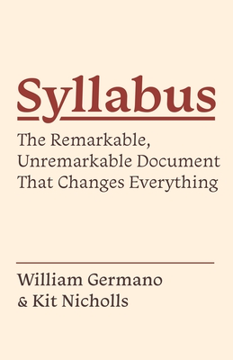 Syllabus: The Remarkable, Unremarkable Document That Changes Everything (Skills for Scholars) Cover Image