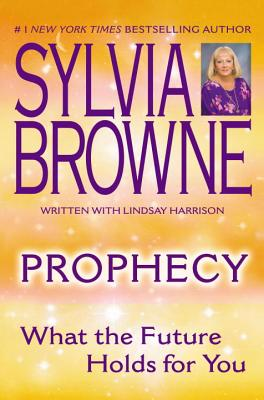 Prophecy: What the Future Holds For You Cover Image