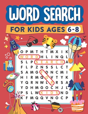 Word Search for Kids Ages 6-8: 100 Word Search Puzzles (Search and Find #1) Cover Image