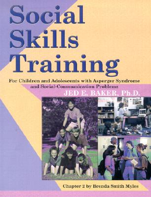 Social Skills Training: For Children and Adolescents with Asperger Syndrome and Social-Communication Problems Cover Image