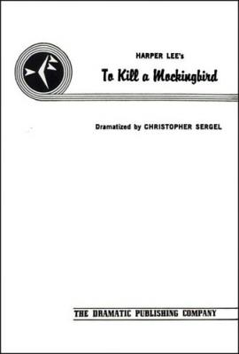 To Kill a Mockingbird (acting edition, original, 2-act version) Cover Image