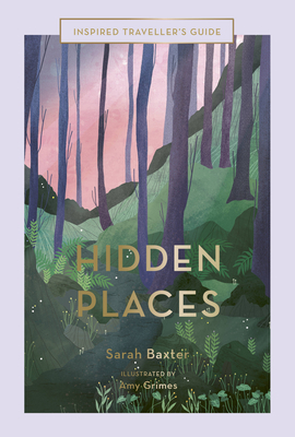 Hidden Places (Inspired Traveller's Guides) Cover Image