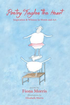 Cover for Poetry Tingles the Heart