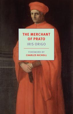 The Merchant of Prato: Francesco di Marco Datini, 1335-1410 Cover Image