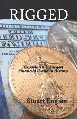 Rigged: Exposing the Largest Financial Fraud in History Cover Image