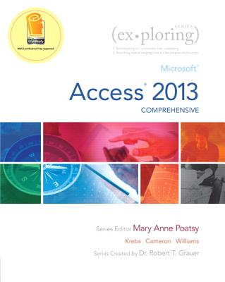 Exploring Microsoft Access 2013, Comprehensive Cover Image