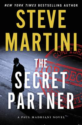 The Secret Partner: A Paul Madriani Novel Cover Image
