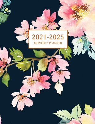 2021-2025 Monthly Planner: Large Five Year Planner with Floral Cover (Volume 3) Cover Image