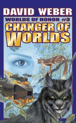 Changer of Worlds (Worlds of Honor #3) Cover Image